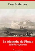 Le Triomphe de Plutus | Edition intégrale et augmentée