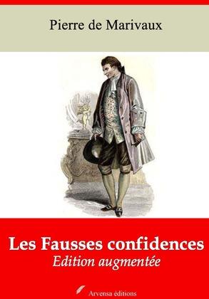 Les Fausses confidences | Edition intégrale et augmentée