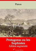 Protagoras ou les Sophistes | Edition intégrale et augmentée