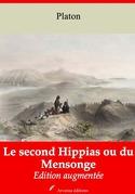 Le Second Hippias ou du Mensonge   Edition intégrale et augmentée