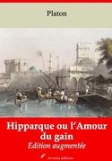 Hipparque ou l'Amour du gain | Edition intégrale et augmentée