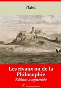 Les Rivaux ou de la Philosophie | Edition intégrale et augmentée