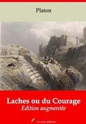 Laches ou du Courage | Edition intégrale et augmentée