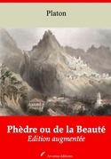 Phèdre ou de la Beauté | Edition intégrale et augmentée