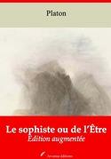 Le Sophiste ou de l'Être | Edition intégrale et augmentée
