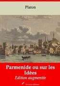 Parmenide ou sur les Idées | Edition intégrale et augmentée