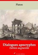 Dialogues apocryphes | Edition intégrale et augmentée