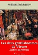 Les Deux Gentilshommes de Vérone | Edition intégrale et augmentée