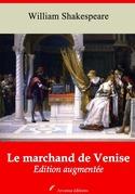 Le Marchand de Venise   Edition intégrale et augmentée