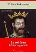 Le Roi Jean | Edition intégrale et augmentée