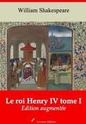 Le Roi Henry IV tome I | Edition intégrale et augmentée