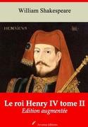 Le Roi Henry IV tome II | Edition intégrale et augmentée