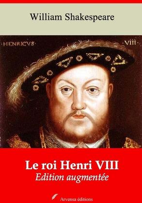 Le Roi Henri VIII | Edition intégrale et augmentée