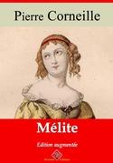 Mélite   Edition intégrale et augmentée
