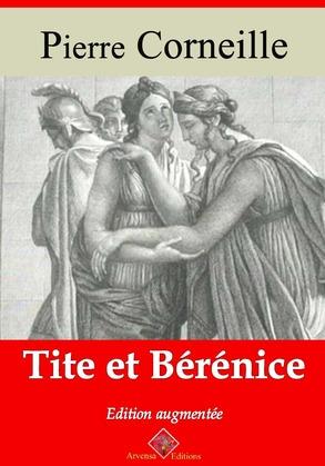 Tite et Bérénice   Edition intégrale et augmentée