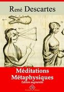 Méditations métaphysiques | Edition intégrale et augmentée