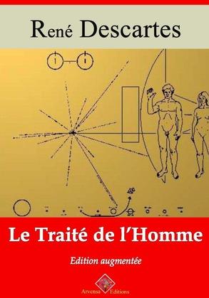 Traité de l'homme | Edition intégrale et augmentée