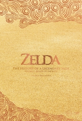 The Legend of Zelda. The History of a Legendary Saga Vol. 2