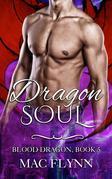 Dragon Soul: Blood Dragon, Book 5 (Vampire Dragon Shifter Romance)