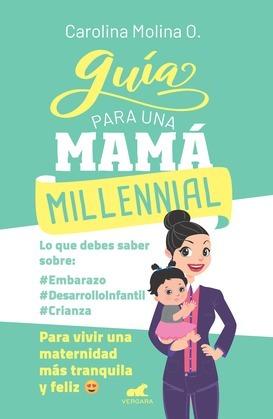 Guía para una mamá millennial