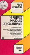 Le romantisme : 10 poèmes expliqués
