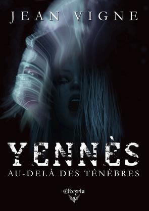 Yennès, au-delà des ténèbres