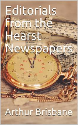 Editorials from the Hearst Newspapers