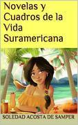 Novelas y cuadros de la vida suramericana