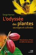 L'odyssée des plantes sauvages et cultivées
