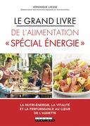 Le Grand livre de l'alimentation énergétique