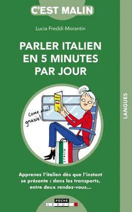 L'italien en 5 minutes par jour, c'est malin