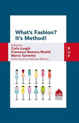 What's Fashion? It's Method!