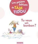 Les bêtises de Tam et Tidou (Tome 1)  - Tu veux un bonbon ?