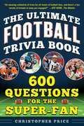 The Ultimate Football Trivia Book