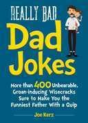 Really Bad Dad Jokes