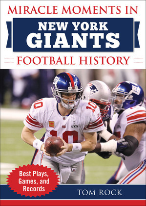 Miracle Moments in New York Giants Football History