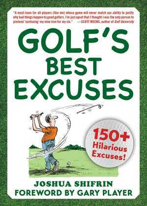 Golf's Best Excuses