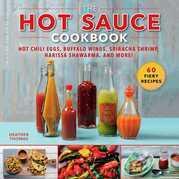 The Hot Sauce Cookbook
