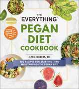 The Everything Pegan Diet Cookbook