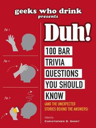 Geeks Who Drink Presents: Duh!