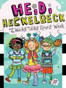 Heidi Heckelbeck and the Wacky Tacky Spirit Week