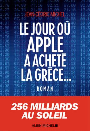 Le Jour où Apple a acheté la Grèce...