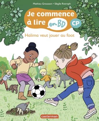 Halima veut jouer au foot - Je commence à lire en BD : CP