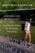Curating and Re-Curating the American Wars in Vietnam and Iraq