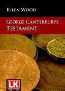 George Canterburys Testament