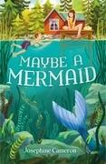 Maybe a Mermaid