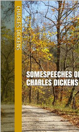 Speeches of Charles Dickens
