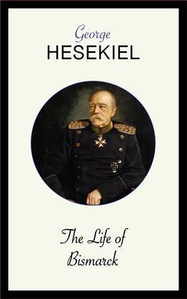 The Life of Bismarck