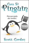 Cara Si Pinguin: Special Bilingual Edition