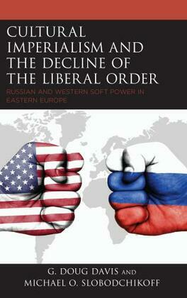 Cultural Imperialism and the Decline of the Liberal Order
